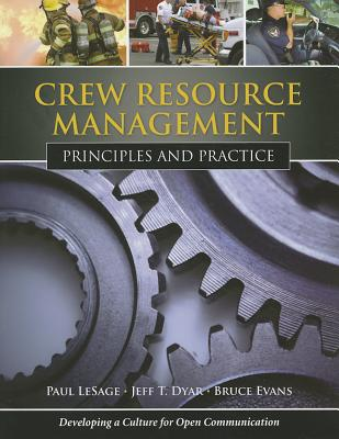 Crew Resource Management By Lesage, Paul/ Dyar, Jeff T./ Evans, Bruce