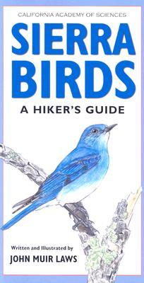 Sierra Birds By Laws, John Muir